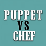 Chef Vs Puppet; Something for Everyone